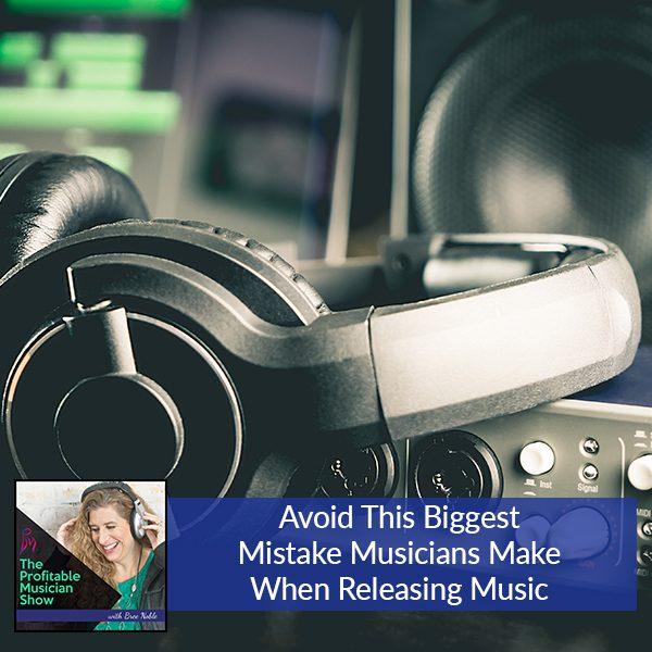 TPM 5 | Biggest Mistake Musicians Make