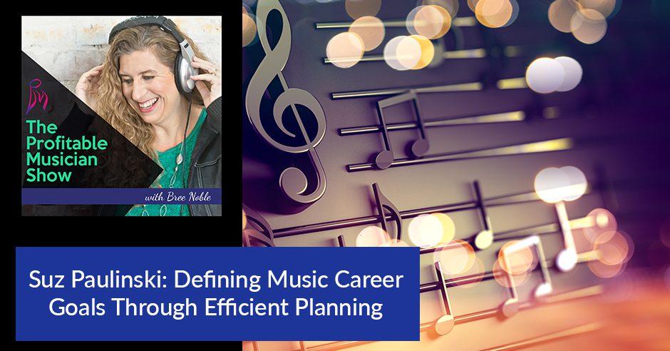 TPM 11 | Music Career Goals
