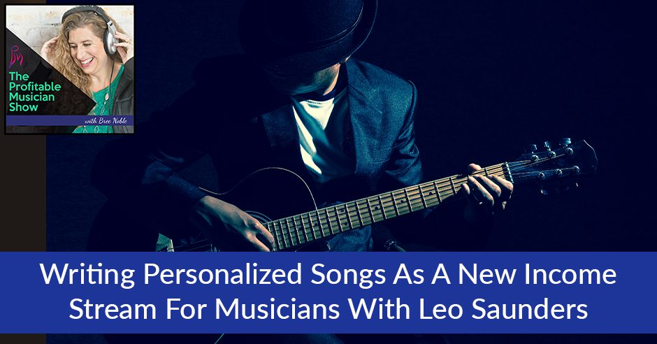 TPM 26 Leo Saunders | Income Stream For Musicians