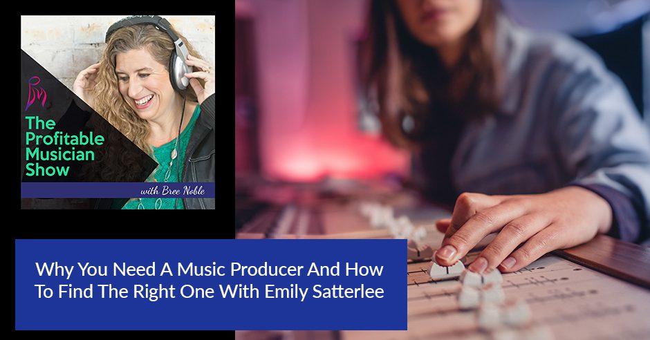 TPM 31 Emily Satterlee | Music Producer