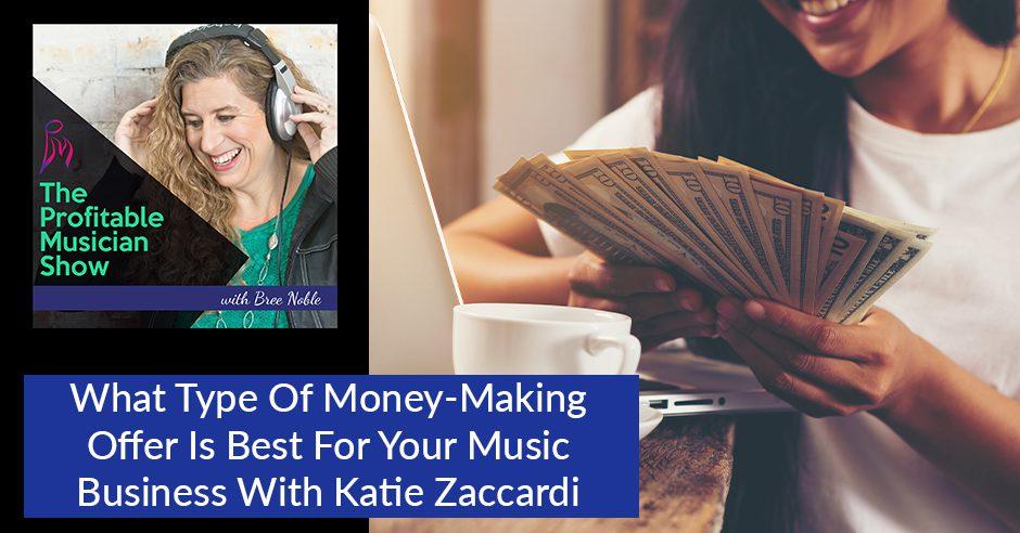 TPM 34 Katie Zaccardi | Money Making Offer